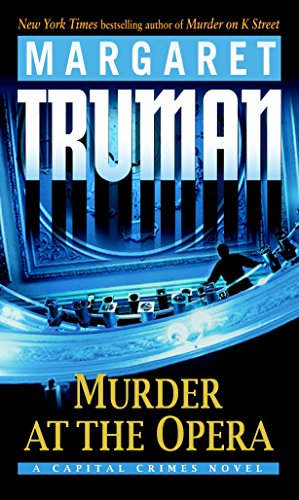 9780345478221: Murder at the Opera (Capital Crimes, No. 22)