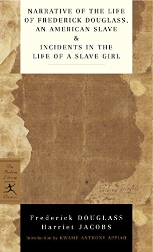 9780345478238: Narrative of the Life of Frederick Douglass, an American Slave & Incidents in the Life of a Slave Girl (Modern Library Classics)