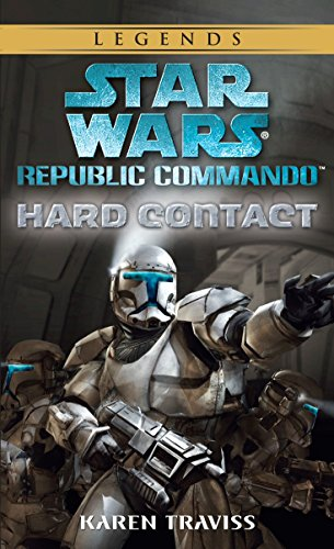 9780345478276: Hard Contact: Star Wars Legends (Republic Commando) (Star Wars: Republic Commando)