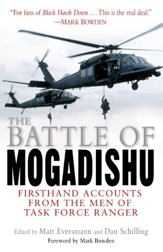 9780345478566: The Battle of Mogadishu: Firsthand Accounts from the Men of Task Force Ranger