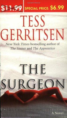 The Surgeon: Tess Gerritsen