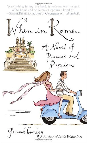 9780345478979: When in Rome...: A Novel of Piazzas and Passion
