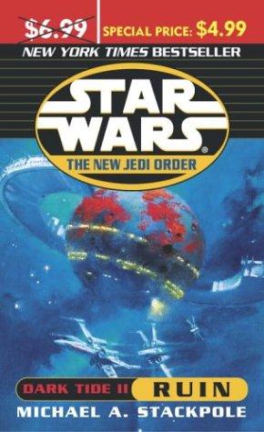 9780345479327: Star Wars The New Jedi Order: Dark Tide Ruin