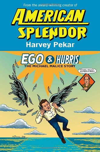 9780345479396: Ego & Hubris: The Michael Malice Story