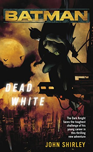 9780345479440: Batman: Dead White