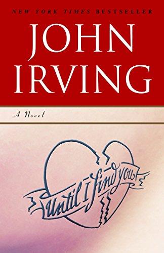Until I Find You: John Irving