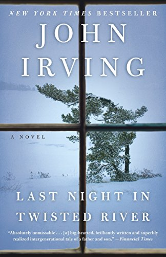 Last Night in Twisted River: A Novel: John Irving