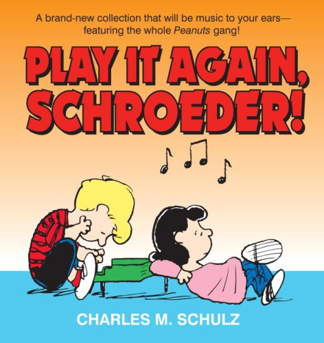 Play It Again, Schroeder! (9780345479853) by Charles M. Schulz