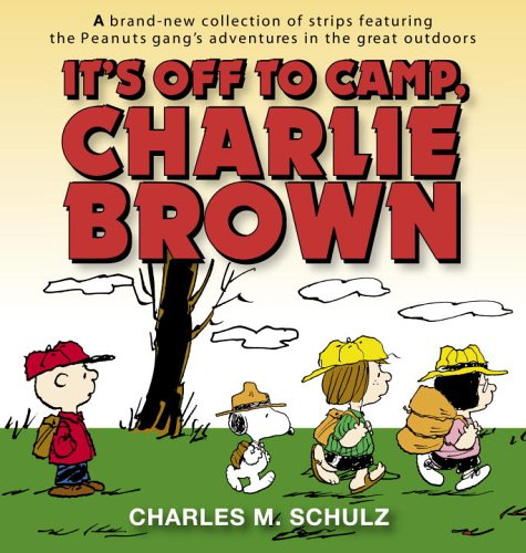9780345479877: It's Off to Camp, Charlie Brown