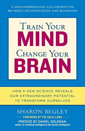 9780345479891: Train Your Mind, Change Your Brain: How a New Science Reveals Our Extraordinary Potential to Transform Ourselves