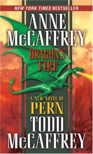 9780345480286: Dragon's Fire (The Dragonriders of Pern)