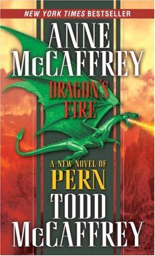 Dragon's Fire (Signed): McCaffrey, Anne; McCaffrey, Todd