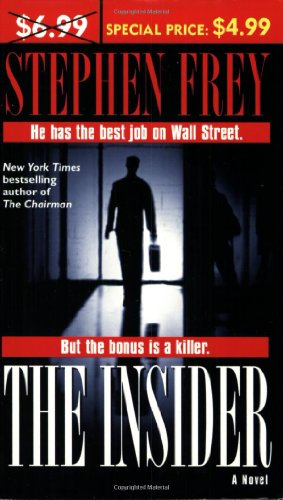 The Insider: A Novel (9780345480361) by Stephen Frey