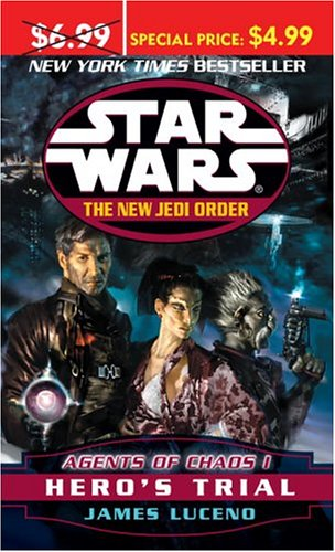 9780345480385: Agents of Chaos I: Hero's Trial (Star Wars: The New Jedi Order, Book 4)