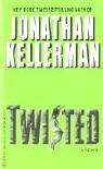 Twisted: Kellerman, Jonathan