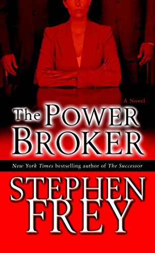 9780345480613: The Power Broker: A Novel (Christian Gillette)