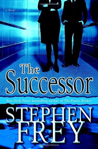 The Successor: A Novel: Frey, Stephen