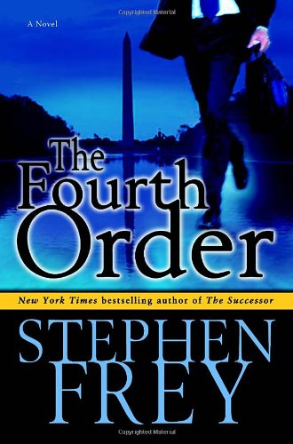9780345480644: The Fourth Order: A Novel