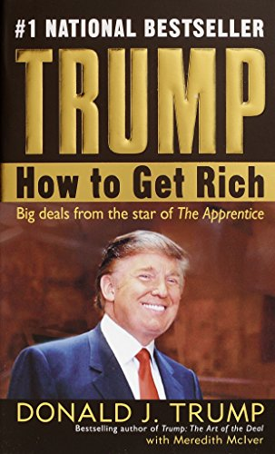 9780345481030: Trump: How to Get Rich