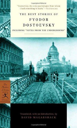 The Best Stories of Fyodor Dostoevsky: Including: Fyodor Dostoevsky; Translator-David