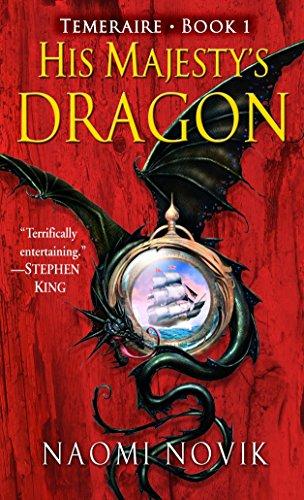 9780345481283: His Majesty's Dragon (Temeraire, Book 1)