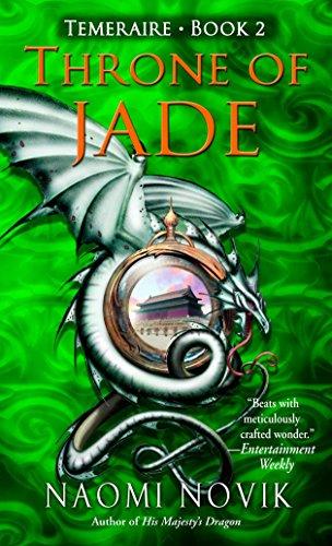 9780345481290: Throne of Jade (Temeraire, Book 2)