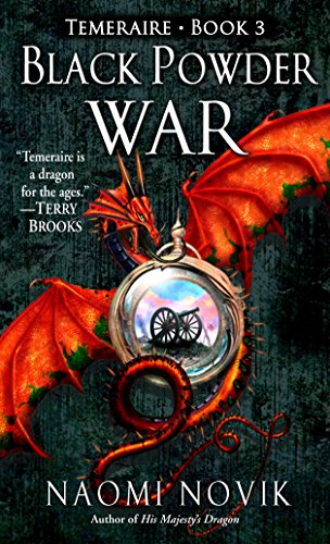 9780345481306: Black Powder War (Temeraire, Book 3)