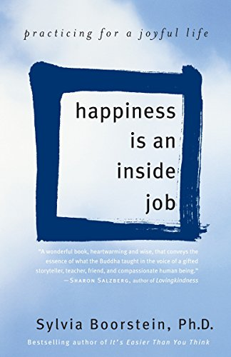 9780345481320: Happiness Is an Inside Job: Practicing for a Joyful Life