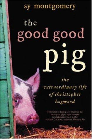 9780345481375: The Good Good Pig: The Extraordinary Life of Christopher Hogwood