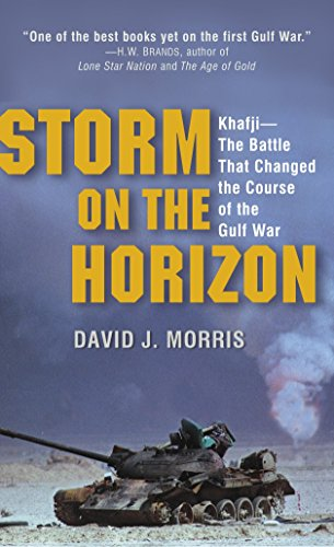 9780345481535: Storm on the Horizon: Khafji--The Battle That Changed the Course of the Gulf War