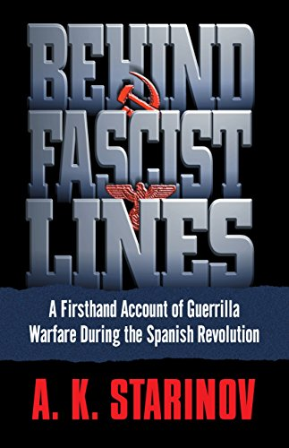 Behind Fascist Lines: A Firsthand Account of Guerrilla Warfare During the Spanish Revolution: Anna ...