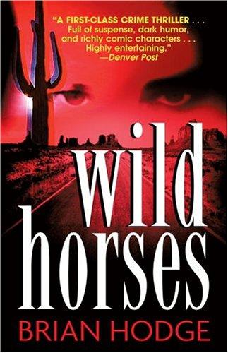 9780345482327: Wild Horses