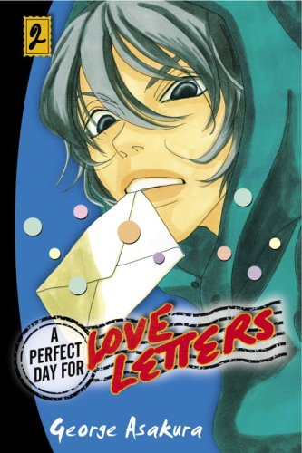 9780345482679: A Perfect Day for Love Letters 2 (Perfect Day for Love Letters (Graphic Novels))