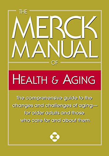 9780345482747: The Merck Manual of Health & Aging: The comprehensive guide to the changes and challenges of aging-for older adults and those who care for and about them