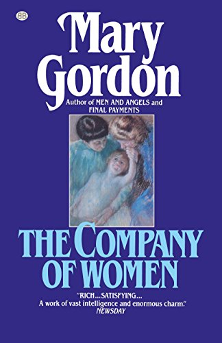 9780345483010: The Company of Women