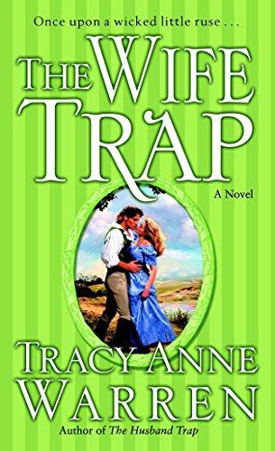 The Wife Trap: A Novel: Warren, Tracy Anne