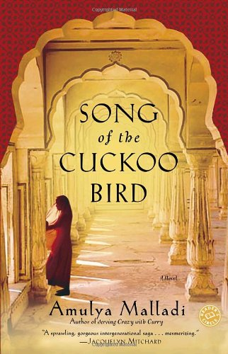 Song of the Cuckoo Bird: A Novel (0345483154) by Amulya Malladi