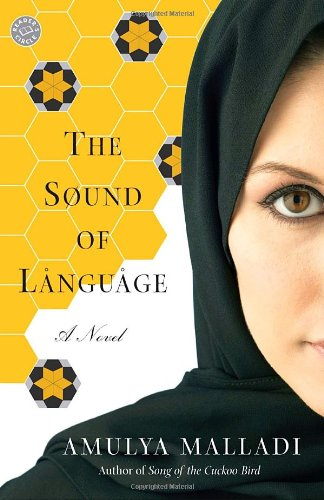 The Sound of Language: A Novel (0345483162) by Amulya Malladi