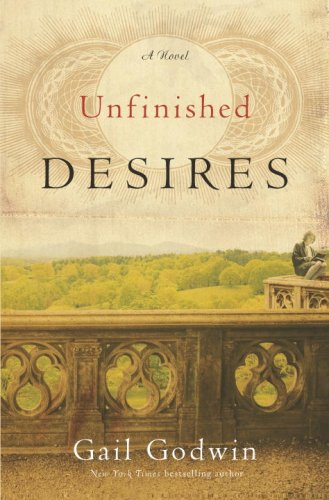 Unfinished Desires (Signed First Edition): Gail Godwin