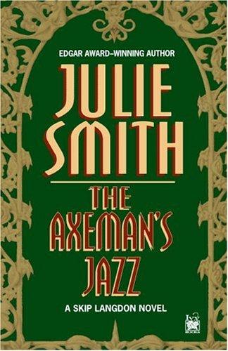 9780345483249: The Axeman's Jazz: A Skip Langdon Novel