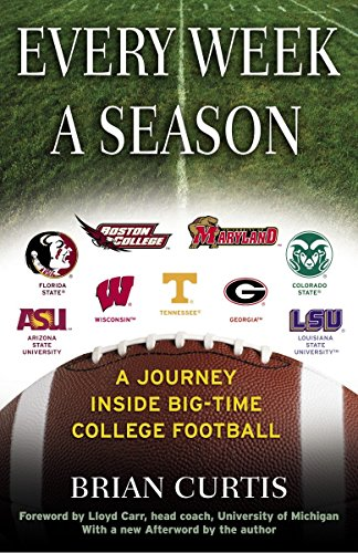 9780345483379: Every Week a Season: A Journey Inside Big-Time College Football