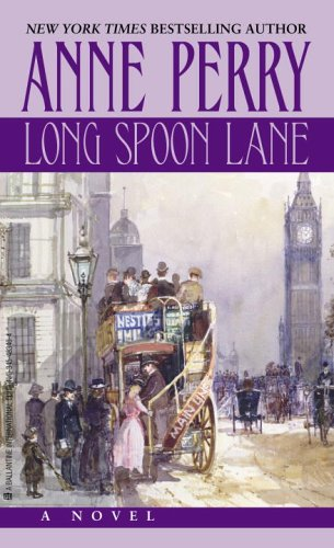 Long Spoon Lane: A Thomas Pitt Novel: Perry, Anne