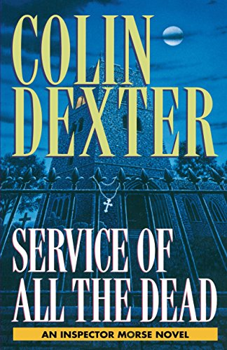 Service of All the Dead: Dexter, Colin