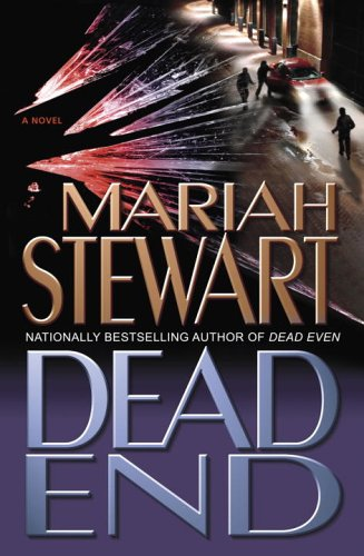 Dead End: A Novel: Stewart, Mariah (Marti Robb)