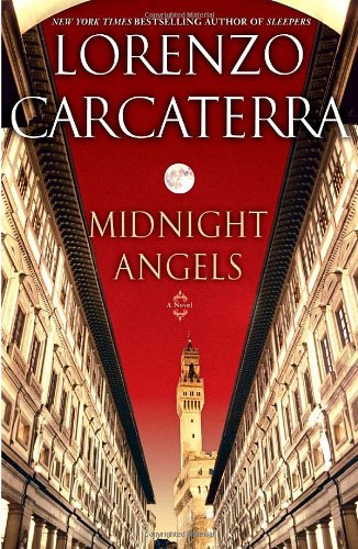 Midnight Angels: A Novel: Carcaterra, Lorenzo