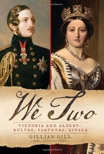 9780345484055: We Two: Victoria and Albert: Rulers, Partners, Rivals