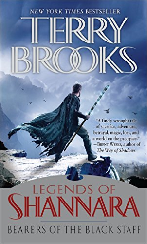 Bearers of the Black Staff: Legends of Shannara (Pre-Shannara: Legends of Shannara) (0345484193) by Terry Brooks