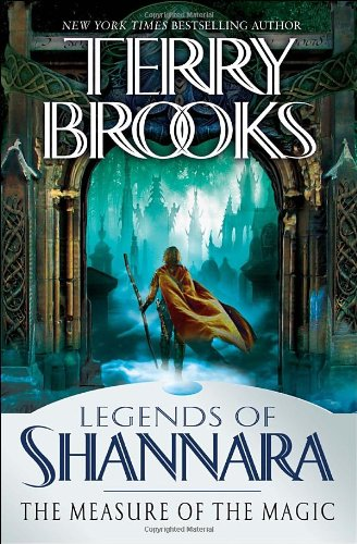 The Measure of the Magic : Legends of Shannara (Signed): Brooks, Terry