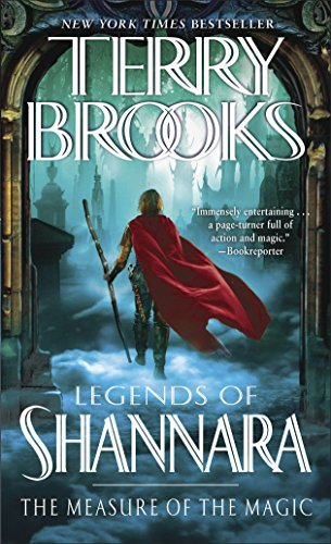 9780345484222: The Measure of the Magic: Legends of Shannara (Pre-Shannara: Legends of Shannara)
