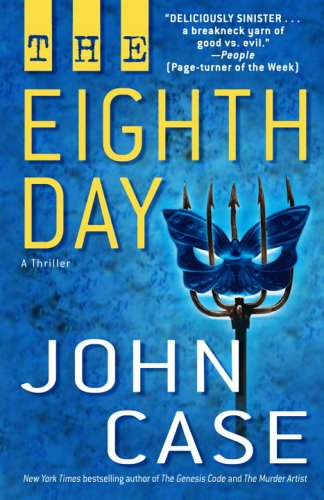 9780345484246: The Eighth Day: A Thriller